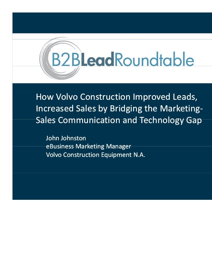 How Volvo Construction Improved Leads, Increased Sales by Bridging the Marketing‐Increased Sales by Bridging the Marketing...