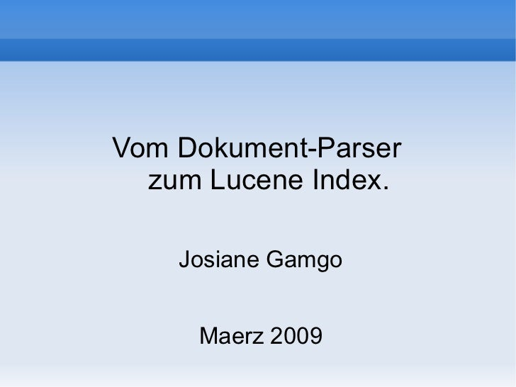 Vom dokument parser zum lucene index