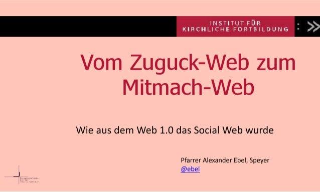 Vom Zuguck-Web zum Mitmach-Web