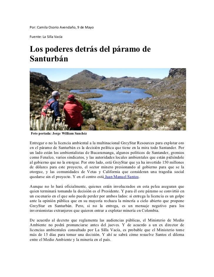 Por: Camila Osorio Avendaño, 9 de MayoFuente: La Silla VacíaLos poderes detrás del páramo deSanturbánFoto portada: Jorge W...