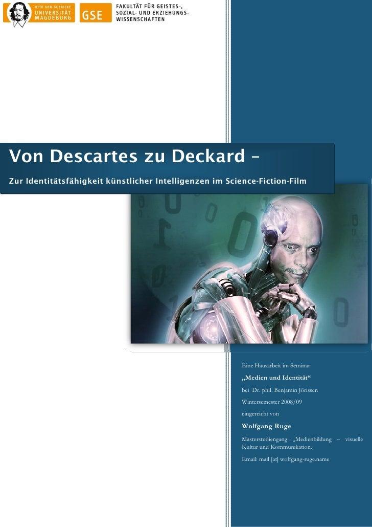 Von Descartes zu Deckard – Zur Identitätsfähigkeit künstlicher Intelligenzen im Science-Fiction-Film                    ...