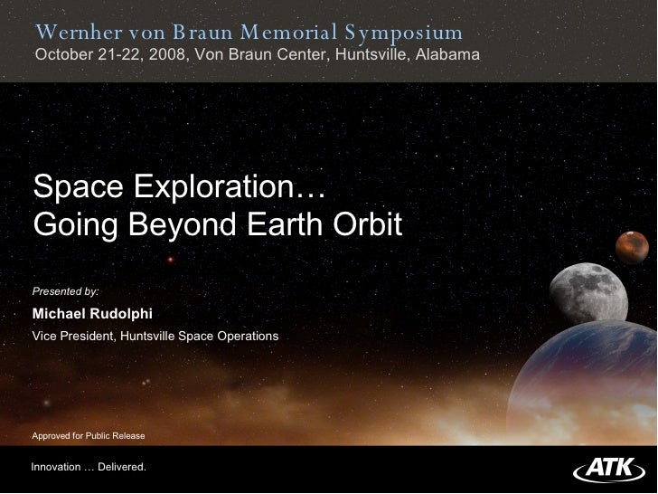 Space Exploration… Going Beyond Earth Orbit