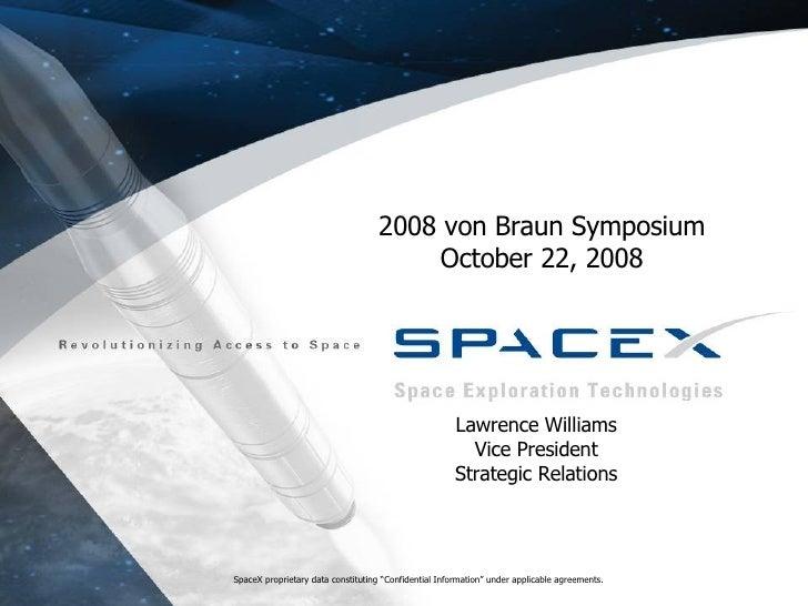 Von Braun Symposium 2008: SpaceX