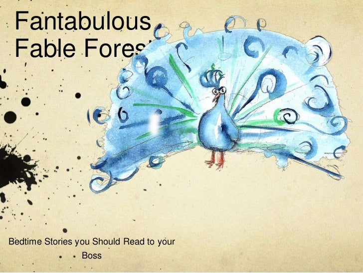 Fantabulous Fable ForestBedtime Stories you Should Read to your                 Boss
