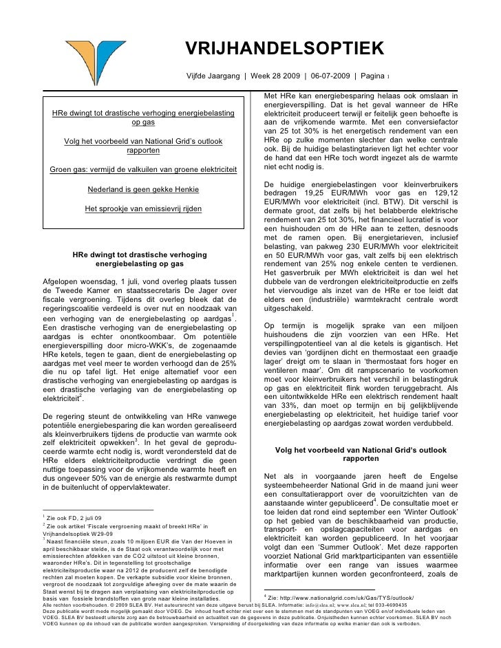 VRIJHANDELSOPTIEK                                                         Vijfde Jaargang | Week 28 2009 | 06-07-2009 | Pa...