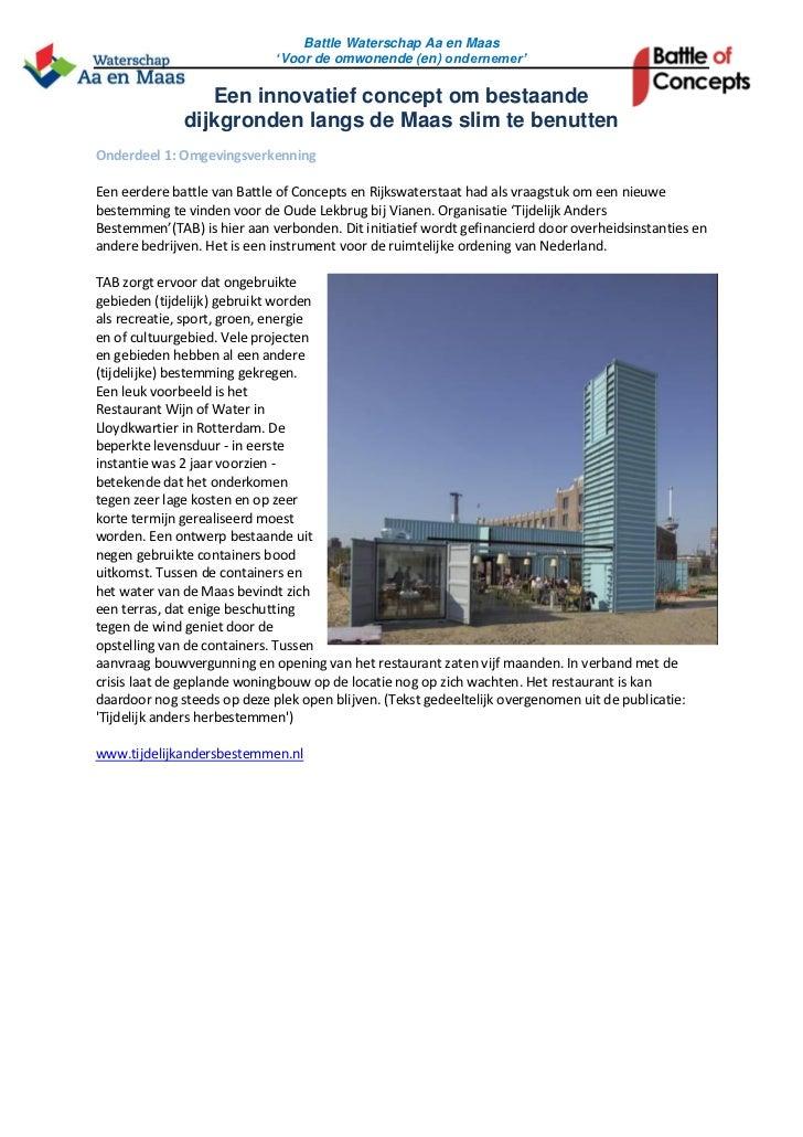 Battle Waterschap Aa en Maas                             'Voor de omwonende (en) ondernemer'                 Een innovatie...