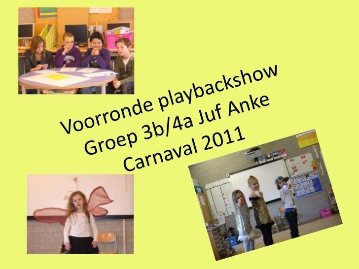 Voorronde playbackshow groep 3b 4a