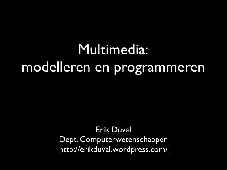 Voorstelling gebruikersinterfaces en multimedia