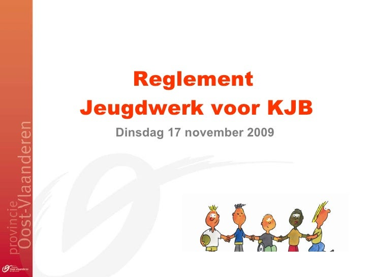Reglement  Jeugdwerk voor KJB Dinsdag 17 november 2009