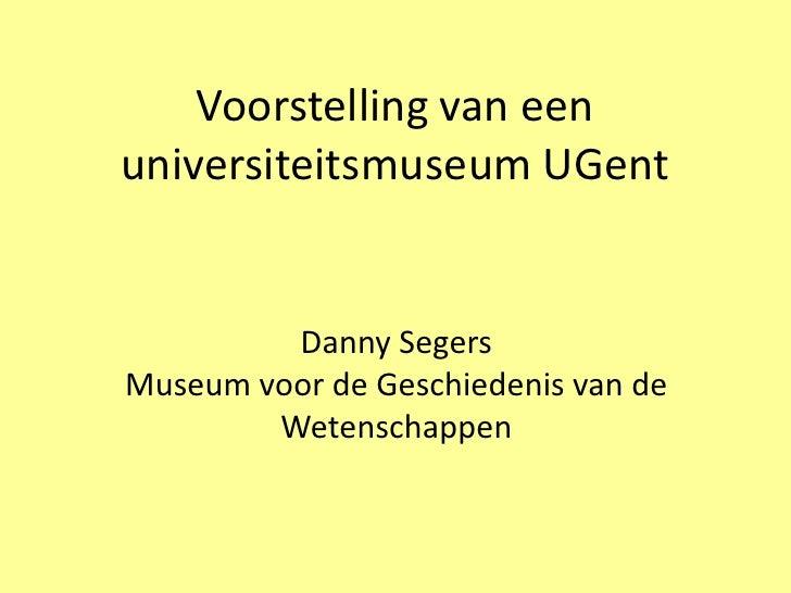 Voorstelling van een universiteitsmuseum UGent
