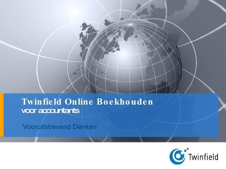 Twinfield Online Boekhouden voor accountants ' Vooruitstrevend Denken'