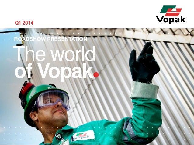 Royal Vopak Roadshow Presentation Q1 2014