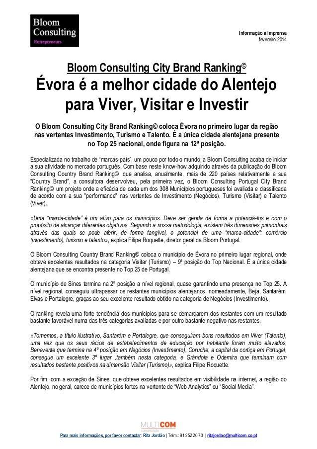 Informação à Imprensa fevereiro 2014  Bloom Consulting City Brand Ranking©  Évora é a melhor cidade do Alentejo para Viver...