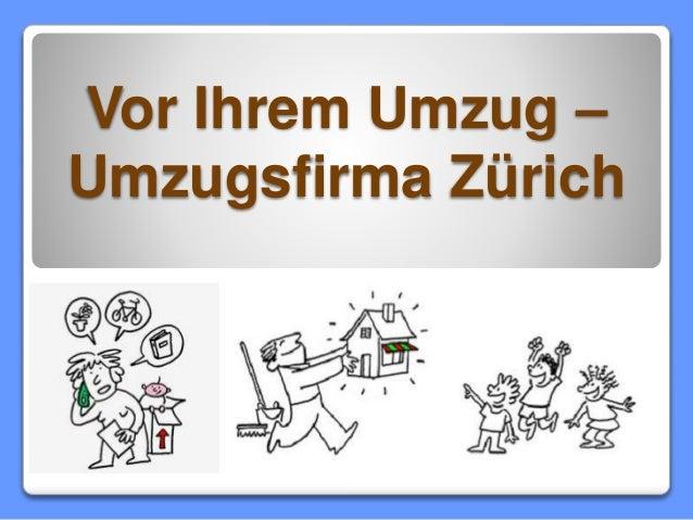Vor Ihrem Umzug – Umzugsfirma Zürich