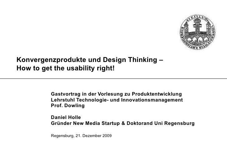 Regensburg, 21. Dezember 2009 Gastvortrag in der Vorlesung zu Produktentwicklung Lehrstuhl Technologie- und Innovationsman...