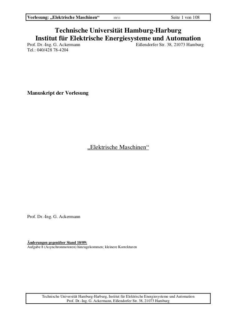 """Vorlesung: """"Elektrische Maschinen""""                  10/11                              Seite 1 von 108           Technisch..."""
