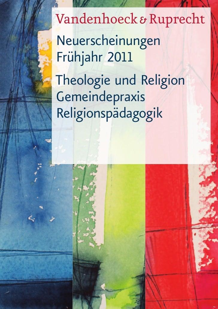 Vandenhoeck & RuprechtNeuerscheinungenFrühjahr 2011Theologie und ReligionGemeindepraxisReligionspädagogik
