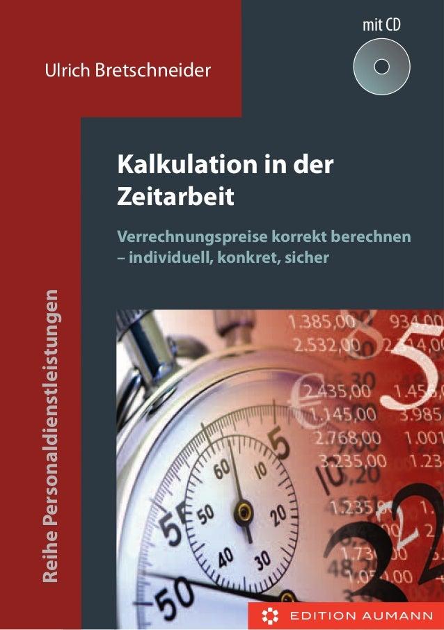 Kalkulation in der Zeitarbeit Verrechnungspreise korrekt berechnen – individuell, konkret, sicher ReihePersonaldienstleist...
