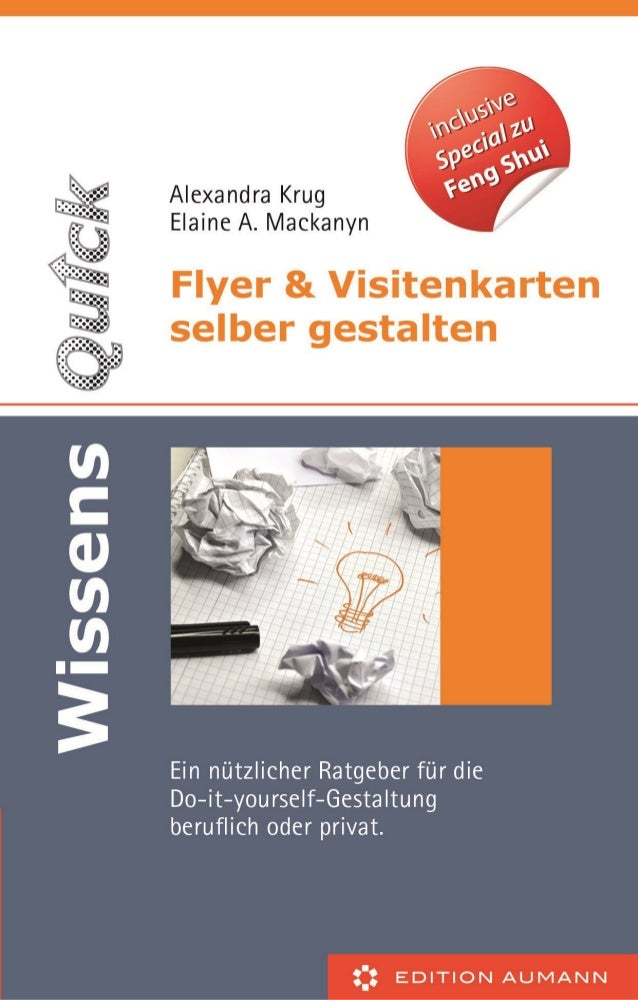 Alexandra Krug Elaine A. Mackanyn  Flyer & Visitenkarten selber gestalten Ein nützlicher Ratgeber für die Do-it-yourself-G...