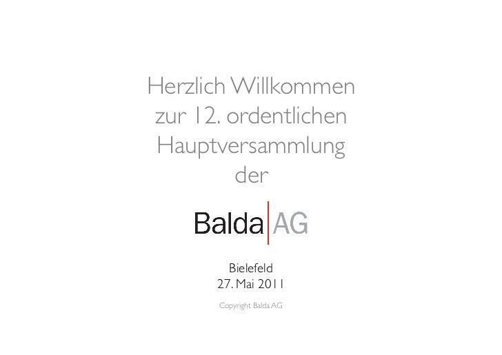 Herzlich Willkommenzur 12. ordentlichen Hauptversammlung         der         Bielefeld       27. Mai 2011       Copy...