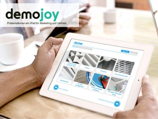 demojoy Präsentationen am iPad für Marketing und Vertrieb