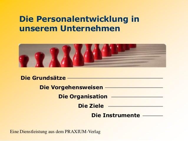 Vorstellung der Personalentwicklung im Unternehmen aus Buch des PRAXIUM-Verlages
