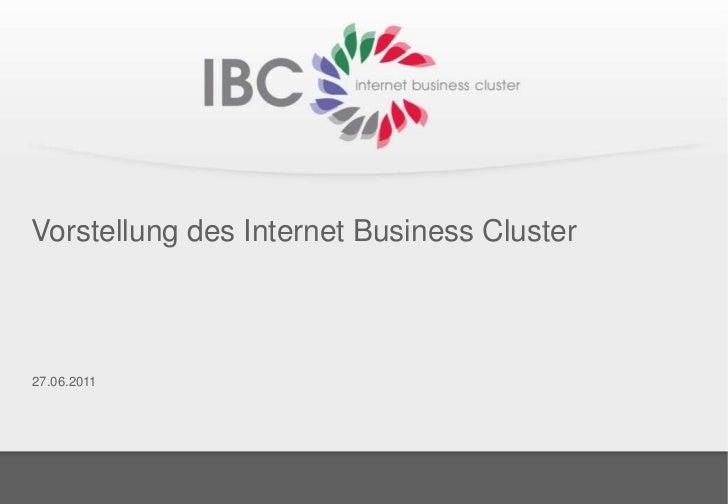 Vorstellung des Internet Business Cluster27.06.2011