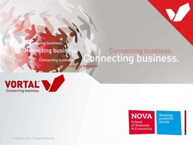 Vortal Innovation @ Nova School of  Business & Economics 2014.04.21 | Masters in Management