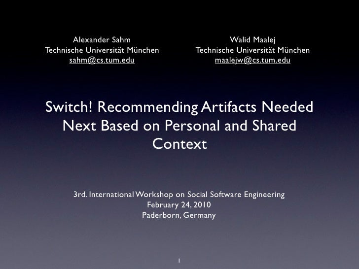 Switch! Recommending Artifacts Needed Next Based on Personal and Shared Context
