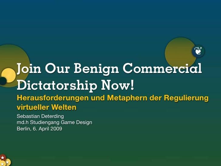 ❦      Join Our Benign Commercial      Dictatorship Now!      Herausforderungen und Metaphern der Regulierung      virtuel...