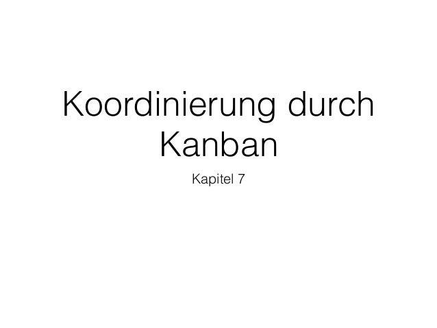 Koordinierung durch Kanban