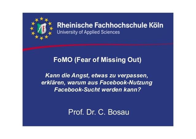 FoMO (Fear of Missing Out) Kann die Angst, etwas zu verpassen, erklären, warum aus Facebook-Nutzung Facebook-Sucht werden ...