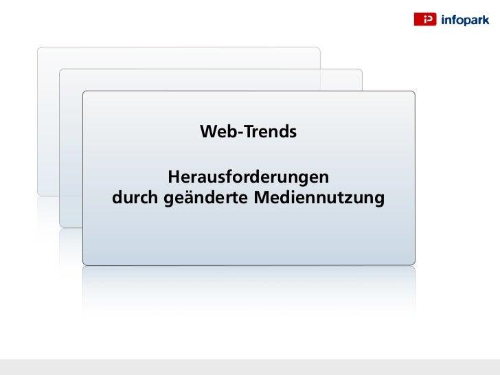 Web-Trends      Herausforderungendurch geänderte Mediennutzung