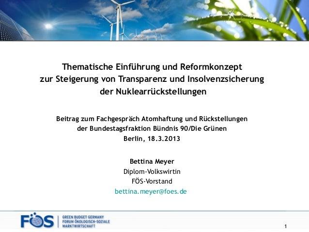 Thematische Einführung und Reformkonzeptzur Steigerung von Transparenz und Insolvenzsicherungder NuklearrückstellungenBeit...