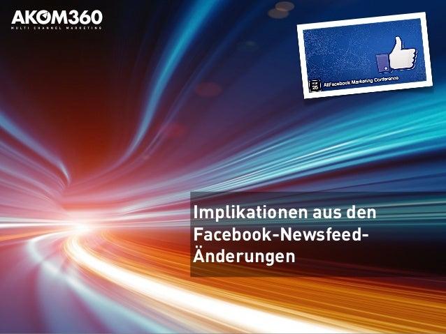 AllFacebook Marketing Conference 2014 in München: Implikationen aus den Facebook-Newsfeed-Änderungen