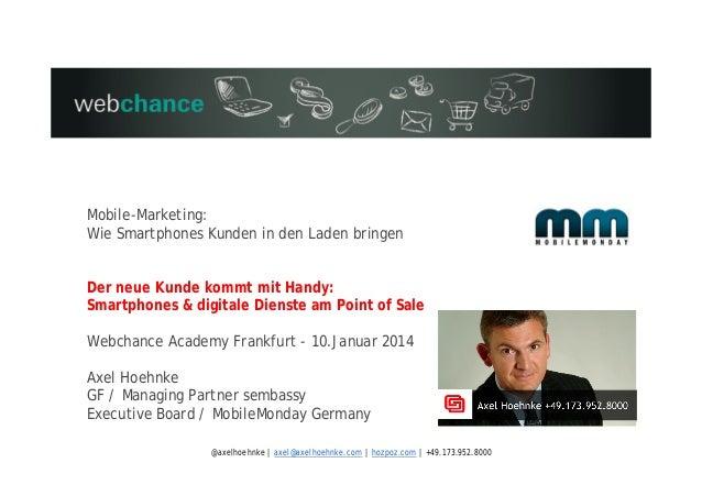Mobile-Marketing: Wie Smartphones Kunden in den Laden bringen Der neue Kunde kommt mit Handy: Smartphones & digitale Diens...