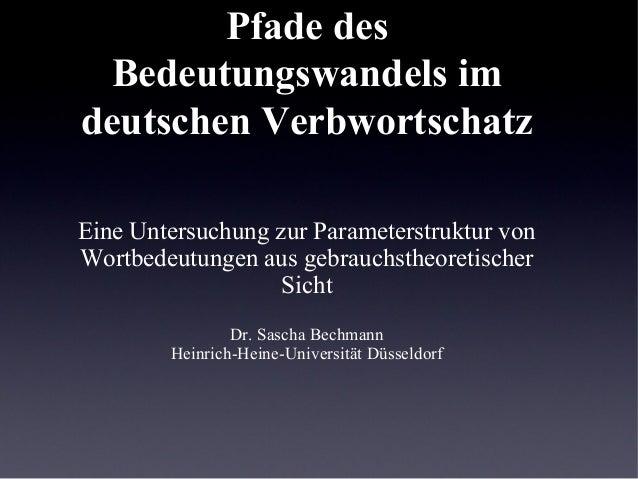 Pfade des  Bedeutungswandels imdeutschen VerbwortschatzEine Untersuchung zur Parameterstruktur vonWortbedeutungen aus gebr...