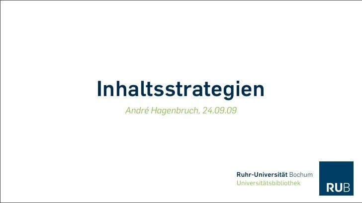 Inhaltsstrategien   André Hagenbruch, 24.09.09                                Ruhr-Universität Bochum                     ...