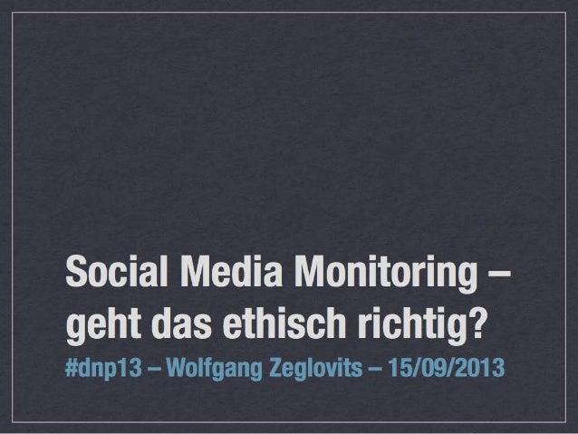 Social Media Monitoring – geht das ethisch richtig? #dnp13