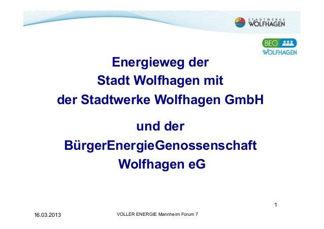 Energieweg der              Stadt Wolfhagen mit        der Stadtwerke Wolfhagen GmbH                       und der        ...