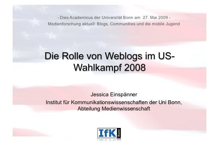 - Dies Academicus der Universität Bonn am 27. Mai 2009 -Medienforschung aktuell: Blogs, Communities und die mobile Jugend ...