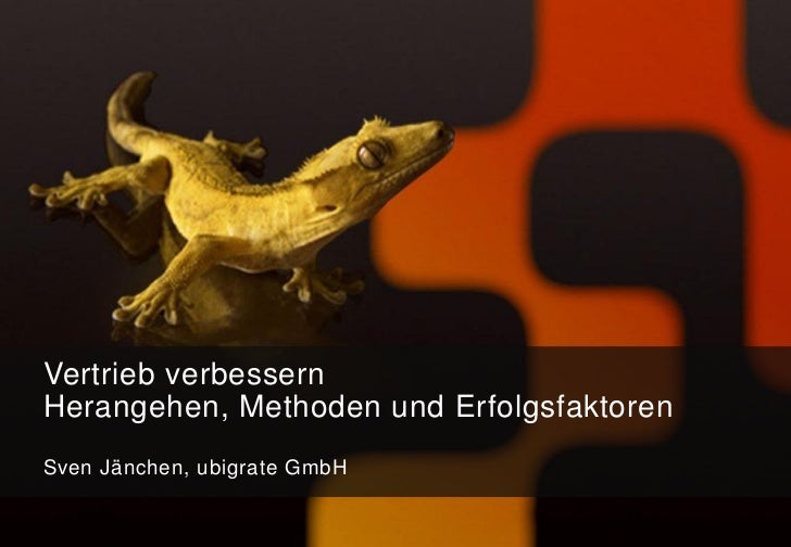 Vertrieb verbessernHerangehen, Methoden und ErfolgsfaktorenSven Jänchen, ubigrate GmbH