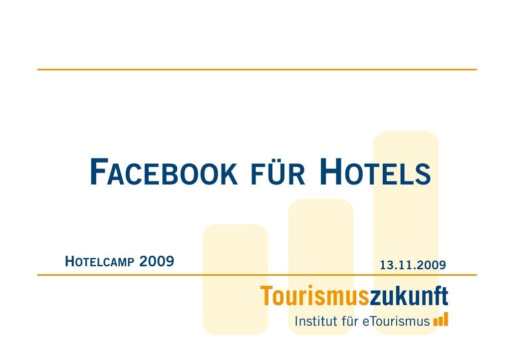 FACEBOOK FÜR HOTELS >> Hotelcamp >> 13.11.2009