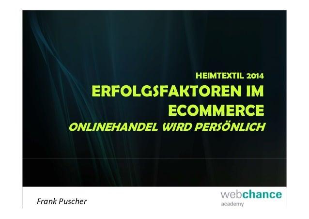 Erfolgsfaktoren im E-Commerce - Onlinehandel wird persönlich