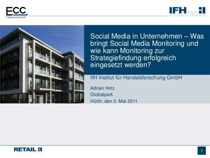 Social Media in Unternehmen – Was bringt Social Media Monitoring und wie kann Monitoring zur Strategiefindung erfolgreich ...