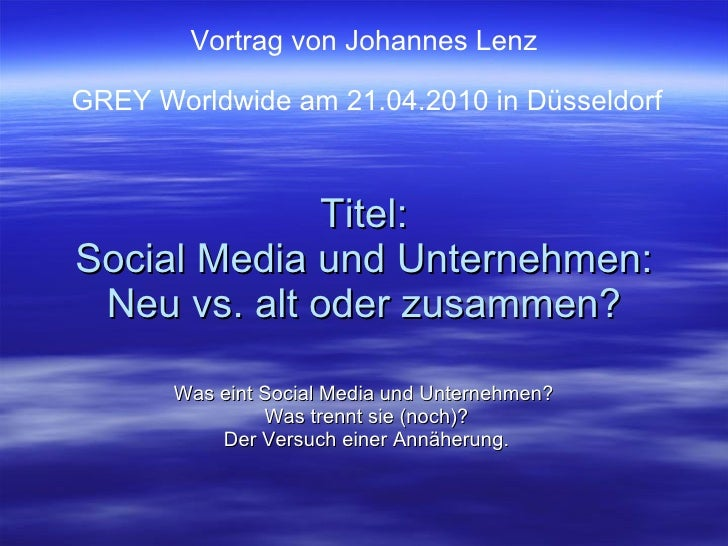 Social Media und Unternehmen: Neu vs. Alt oder zusammen?