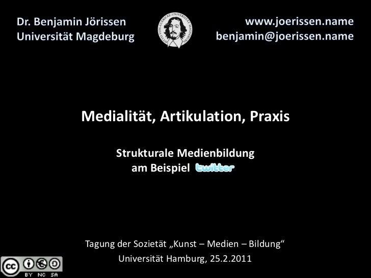 Medialität, Artikulation, Praxis. Strukturale Medienbildung am Beispiel Twitter