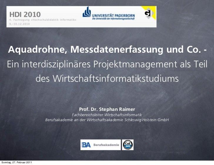 Aquadrohne, Messdatenerfassung und Co. -    Ein interdisziplinäres Projektmanagement als Teil            des Wirtschaftsin...