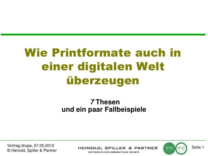 Wie Printformate auch in           einer digitalen Welt               überzeugen                                       7 T...