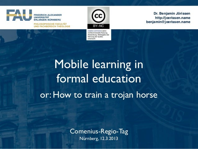 Mobile learning in formal education or: How to train a trojan horse